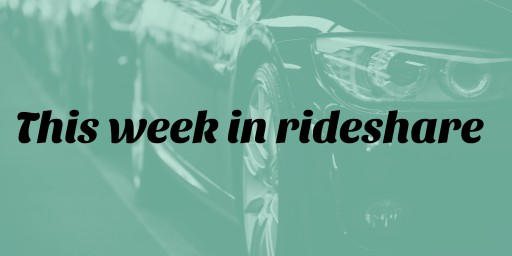 This Week in Rideshare: Passes, Problems, and Protests