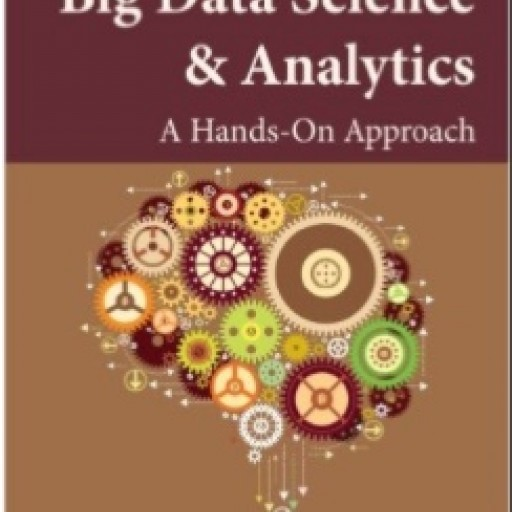 Madisetti & Bahga Release a New Textbook on Big Data Science & Analytics