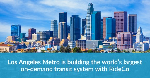RideCo Awarded Contract by Los Angeles Metro to Launch World's Largest Public Microtransit Service