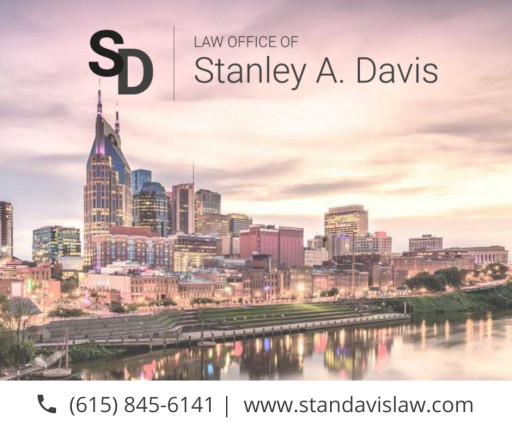 The Law Office of Stanley A. Davis Announces the Opening of a New Office in Nashville, Tennessee