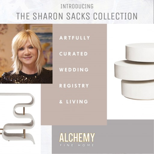 Celebrity Wedding and Event Designer Sharon Sacks Partners With New Home Decor Shopping Site, Alchemy Fine Home