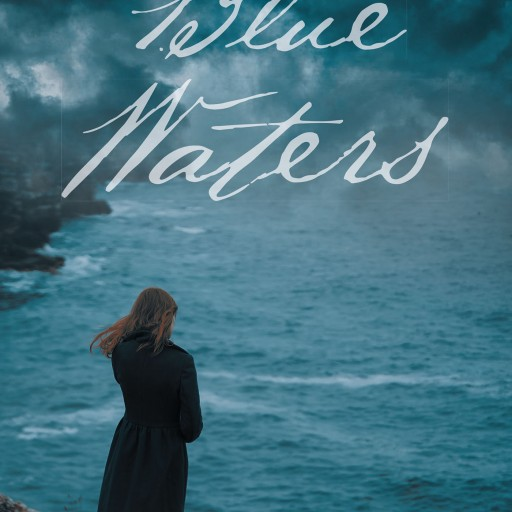 "Christi Walsh's New Book ""Blue Waters"" is an Unforgettable Adventure of a Young Woman, Filled With Secrets and Danger, Romance and Intrigue"