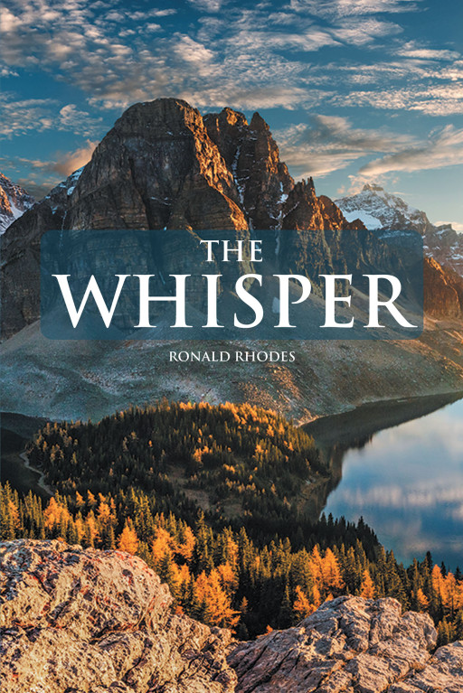 Ronald Rhodes' New Book, 'The Whisper', is an Insightful Account Expounding the Origin of Those 3 Voices Inside One's Head and How They Differ From Each Other