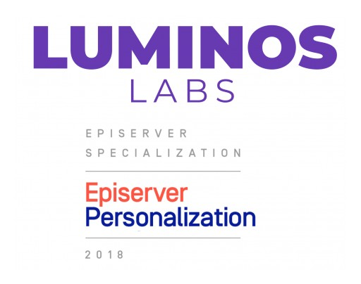 Luminos Labs Earns Partner Specialization in Episerver Personalization