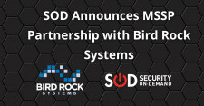 SOD announcing partnership with Bird Rock Systems