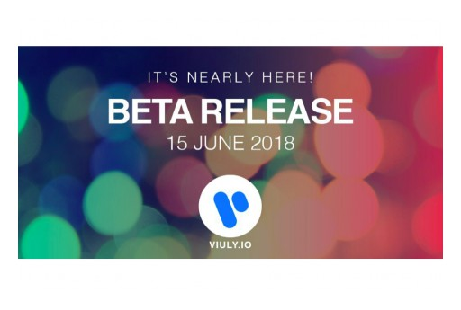 Viuly Announces Beta Platform Release, With Live Stream, Games and Free Token Giveaways for Viewers
