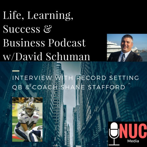 Launch of David Schuman's Groundbreaking Motivational Podcast-Life, Learning, and Success per NUC Sports Media