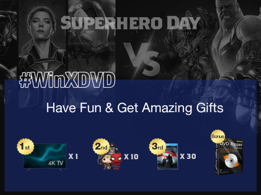 Digiarty Celebrates Superhero Day With WinX DVD Ripper Platinum Giveaway and Samsung 4K TV Sweepstakes