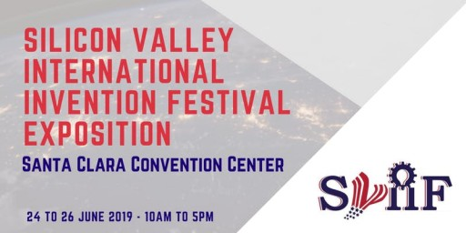 Join Global Inventors, Visionaries at Silicon Valley International Invention Festival Exposition June 24-26