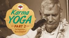 Karma Yoga: Part 2