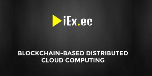 iEx.ec Blockchain Cloud Computing Platform Releases Its Whitepaper