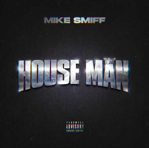 Slip N Slide Records Rapper and Songwriter Mike Smiff Debuts Single 'House Man'