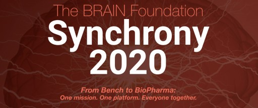The BRAIN Foundation Presents Synchrony 2020: From Bench to Biopharma