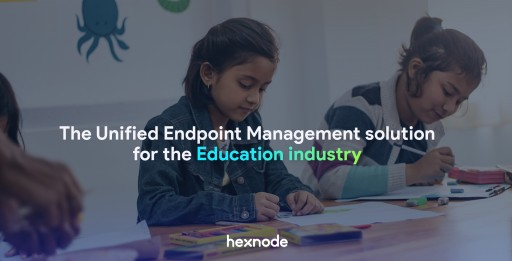 The Unified Endpoint Management Solution for the Education Industry