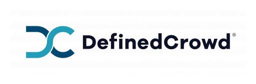 DefinedCrowd Announces Expanded Datasets for European Languages
