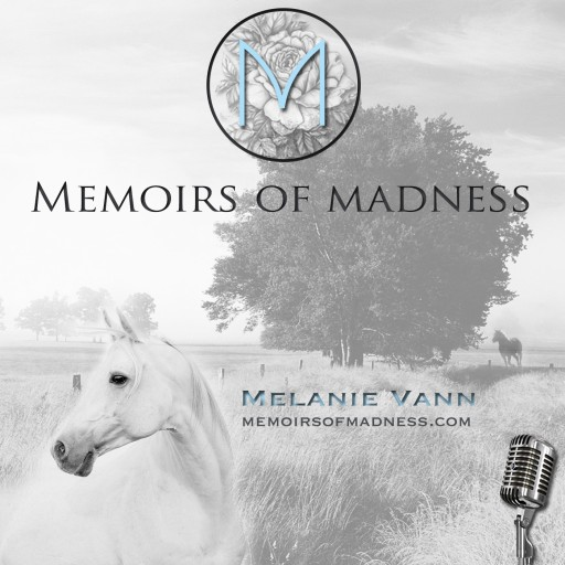 New Mental Health News Radio Network 'Memoirs of Madness' Podcast Bridges the Gap Between Clinical Expertise and Lived Experience to Share Real Stories of Overcoming Mental Illness and Abuse.