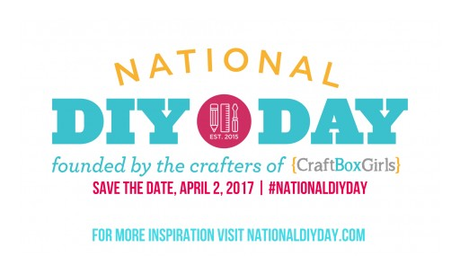 Second Annual National DIY Day Celebrates the Art of Creativity for All Ages