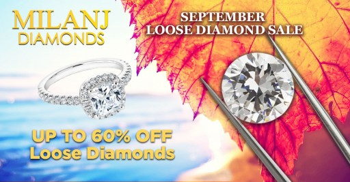MILANJ Diamonds Offers Astonishing Deals on Diamonds and Diamond Jewelry Until October