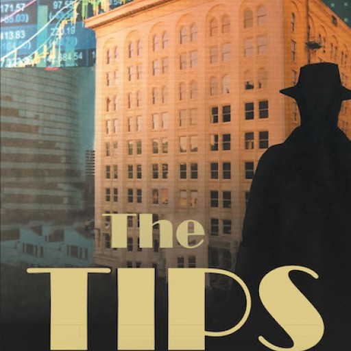Bill Walker's New Book 'The Tips' is a Riveting Narrative of a Man's Determination to Improve His Life Through Legal Means