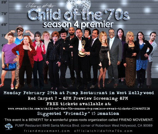 Child of the 70's Season 4 Set to Premiere Monday, February 29th 2016 at Pump in West Hollywood