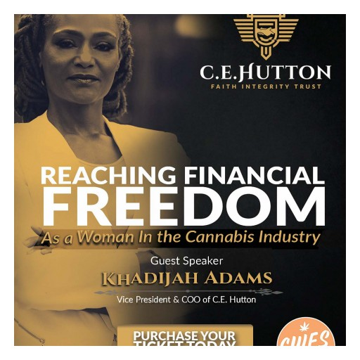 Khadijah Adams of C. E. Hutton to Guest Speak at the 2018 Cannabis Women's Empowerment Society Event in May
