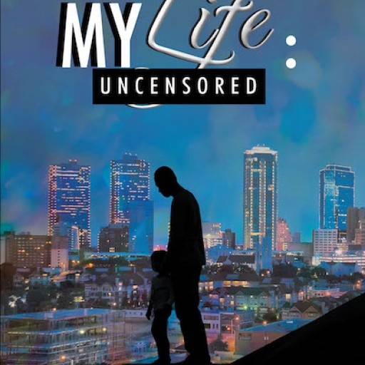 Cristina Caymares's New Book, 'My Life: Uncensored' is the Author's Enthralling Memoir Filled With Emotional and Thought-Provoking Circumstances.