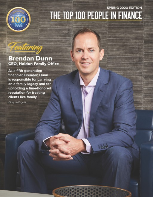 New York: The Top 100 Magazine Announced Today That Brendan Dunn is Featured on the Cover of the Top 100 People in Finance Magazine