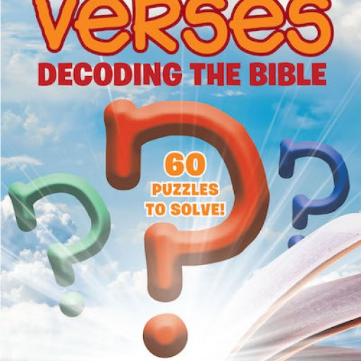 Karla Hoving's New Book 'Cryptic Verses: Decoding the Bible' is a Fun Paperback for the Person That Likes to Solve Puzzles