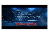 Black Lightning - Tobias's Revenge - Title Photo