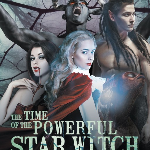 "Kristie McNulty's New Book ""The Time of the Powerful Star Witch Has Arrived"" Is A Beautifully Crafted Work Of Fiction"