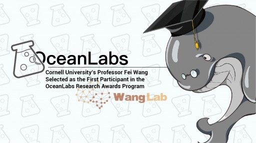 OceanEx Announces Cornell University's Professor Fei Wang as the First Participant in the OceanLabs Research Awards Program