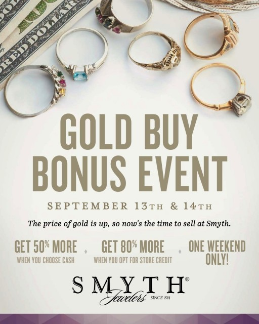 Smyth Jewelers Offers 50% More Cash for Gold During Gold Buy Bonus Event