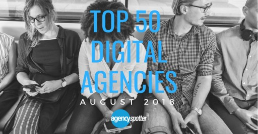 Agency Spotter Releases First-Ever Top 50 Digital Agencies Report