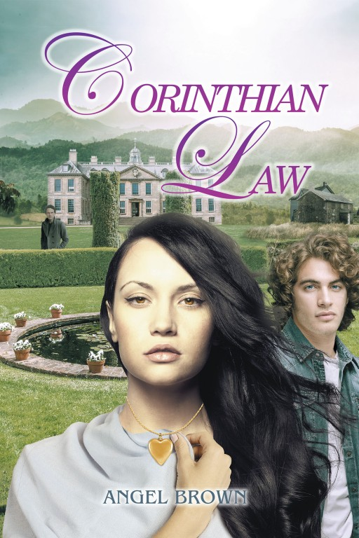 Angel Brown's New Book 'Corinthian Law' is a Great Tale of Love and Tough Choices in the Face of Tragedy and Hopelessness