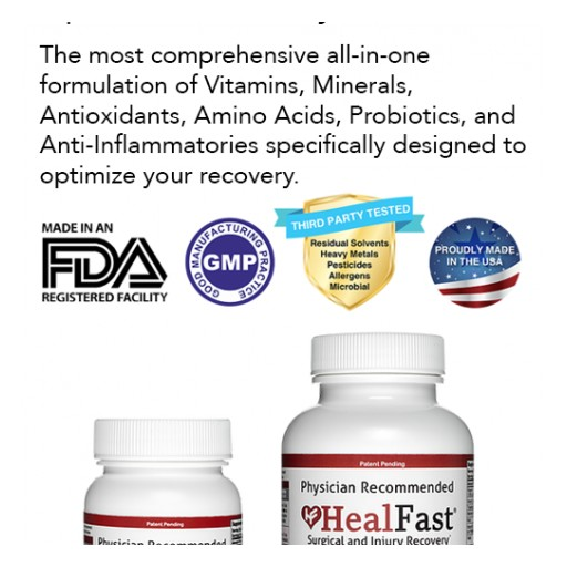 HealFast Uses Advanced Nutritional Science to Optimize Patient Healing & Recovery