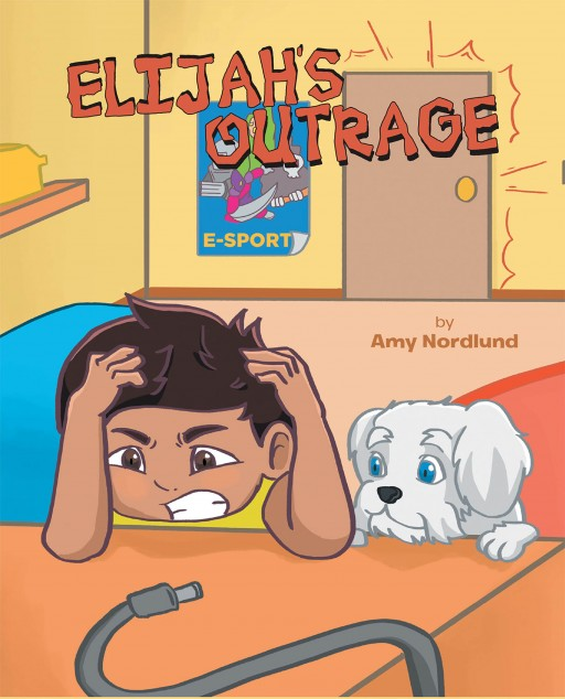 Amy Nordlund's New Book 'Elijah's Outrage!' is a Delightful Narrative for Kids That Speaks About Emotion Regulation