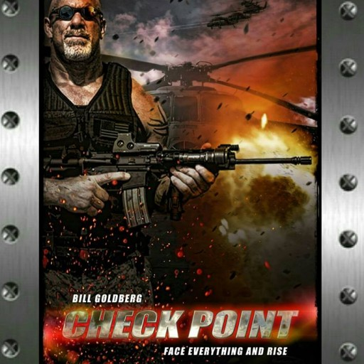 "Bill Goldberg Starring in ""Check Point"" a Movie Unmasking Real Life Terrorist ""Sleeper Cells"" in the USA."