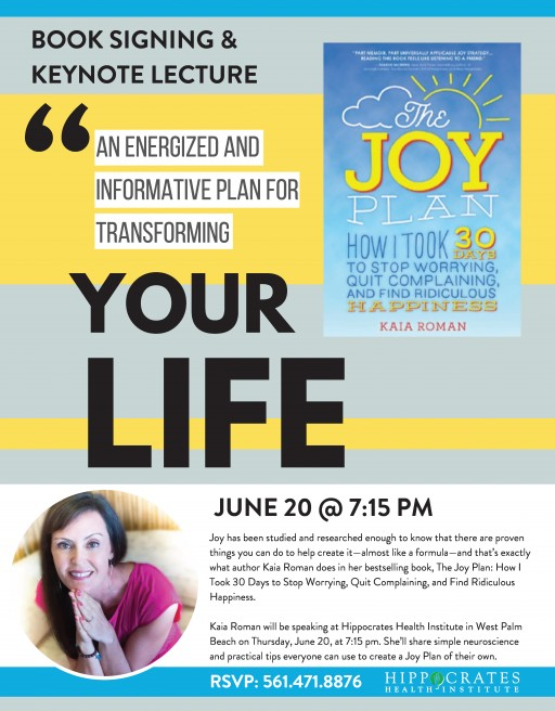 Hippocrates Health Institute Invites Bestselling Author of 'The Joy Plan' to Share the Science Behind Joy in a Lecture Open to the Public on Thursday, June 15