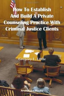 Private Practice in Criminal Justice