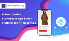 MobiCommerce Launches a React Native-Based Ecommerce App Solution for Magento