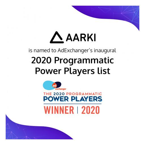 Aarki Made the AdExchanger's 2020 Programmatic Power Players List