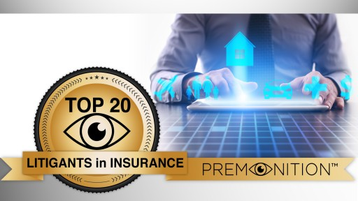 Premonition Lists the Top 20 Most Sued Insurance Companies of 2017