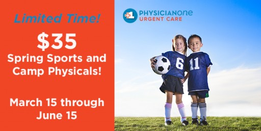 PhysicianOne Urgent Care Offers $35 Physicals to Help Local Children Prepare for Spring Sports