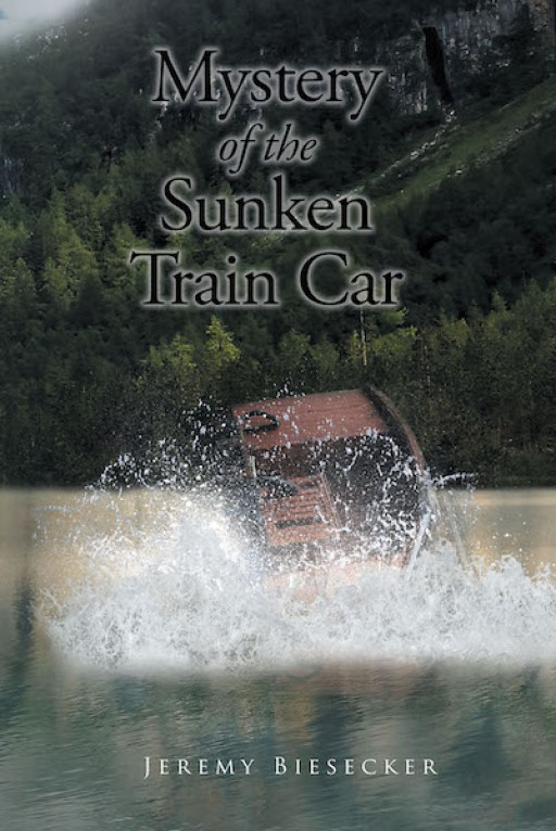 Jeremy Biesecker's New Book 'Mystery of the Sunken Train Car' is a Riveting Story of a Man's Near-Death Circumstance That Pushes Him to Find Out the Truth
