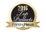 2016 Top Products Printing News