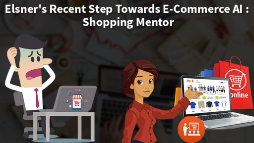 Elsner's Recent Step Towards E-Commerce AI: Shopping Mentor