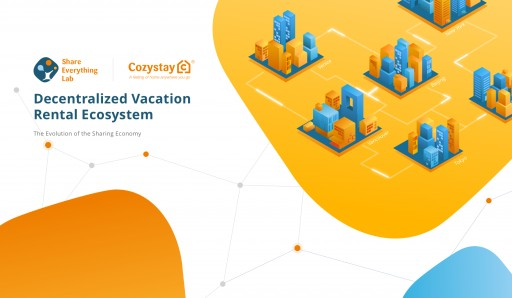 Cozystay to Be the First to Implement Blockchain Technology in the Vacation Rental Sharing Economy