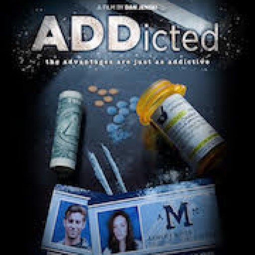 Vision Films Presents ADDicted