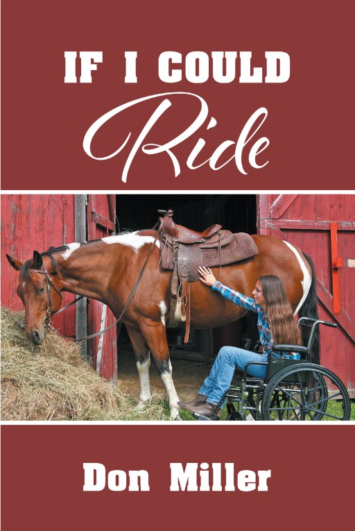 Don Miller's New Book 'If I Could Ride' is a Heartwarming Tale of Friendship and Compassion Between Two Girls From Different Worlds