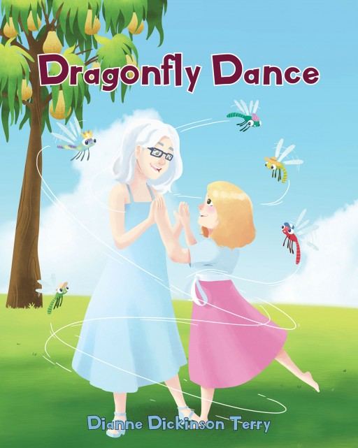 Dianne Dickinson Terry's New Book 'Dragonfly Dance' is a Delightful Read About a Girl Who Once Danced With the Beautiful Dragonflies